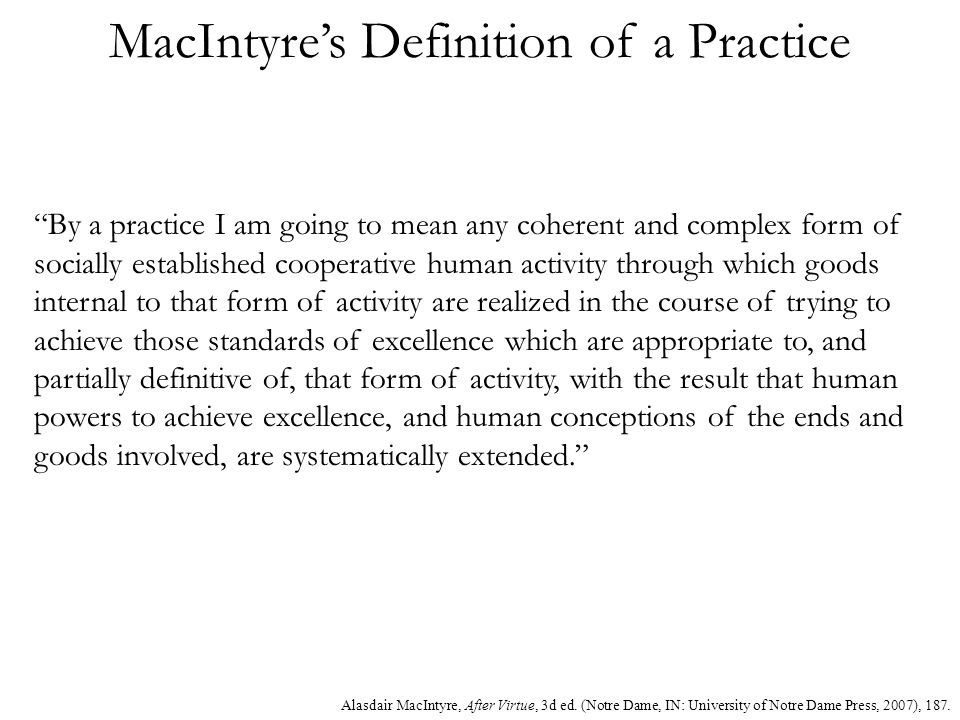 MacIntyre's Definition of a Practice