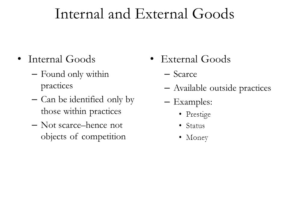 Internal and External Goods