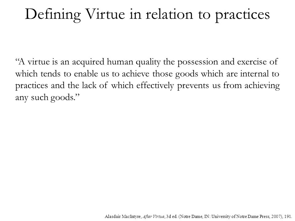 Defining Virtue in relation to practices