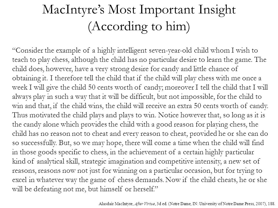 MacIntyre's Most Important Insight (According to him)