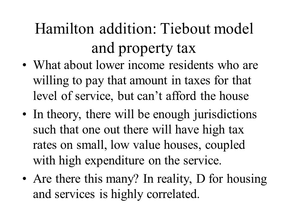 Hamilton addition: Tiebout model and property tax