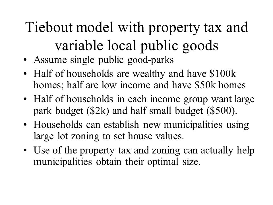 Tiebout model with property tax and variable local public goods