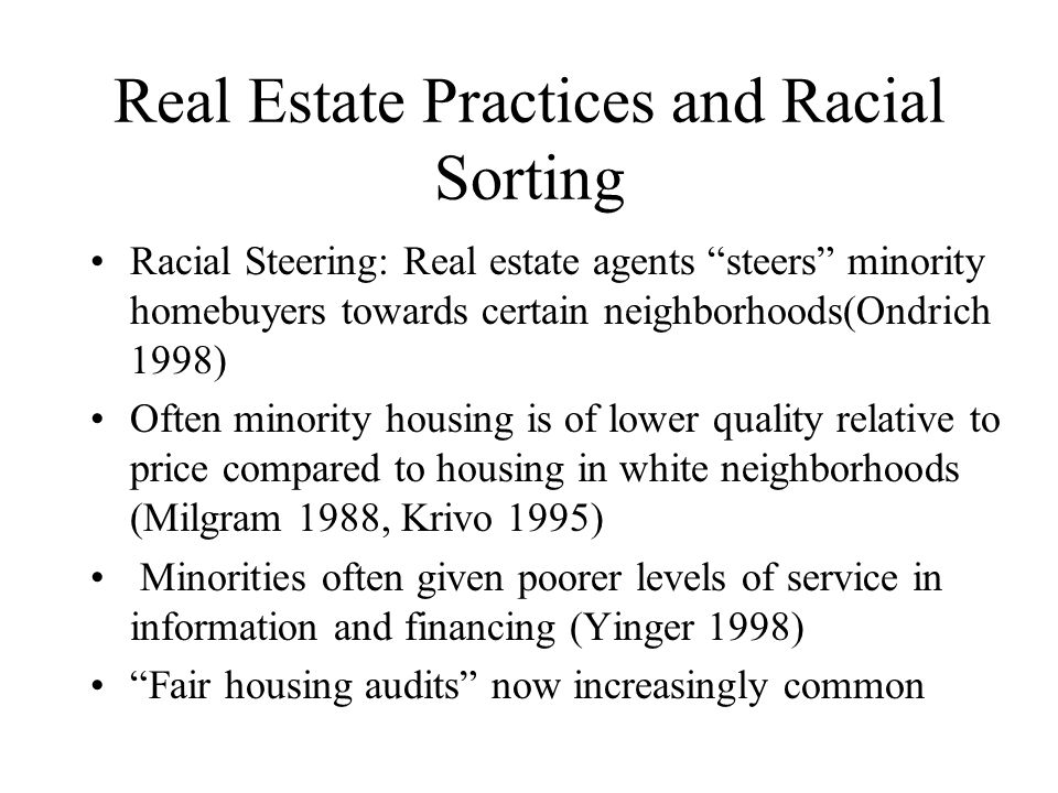 Real Estate Practices and Racial Sorting