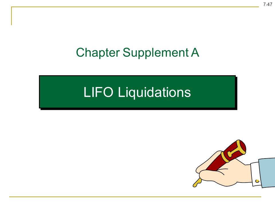 LIFO Liquidations Chapter Supplement A