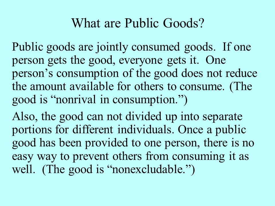 What are Public Goods