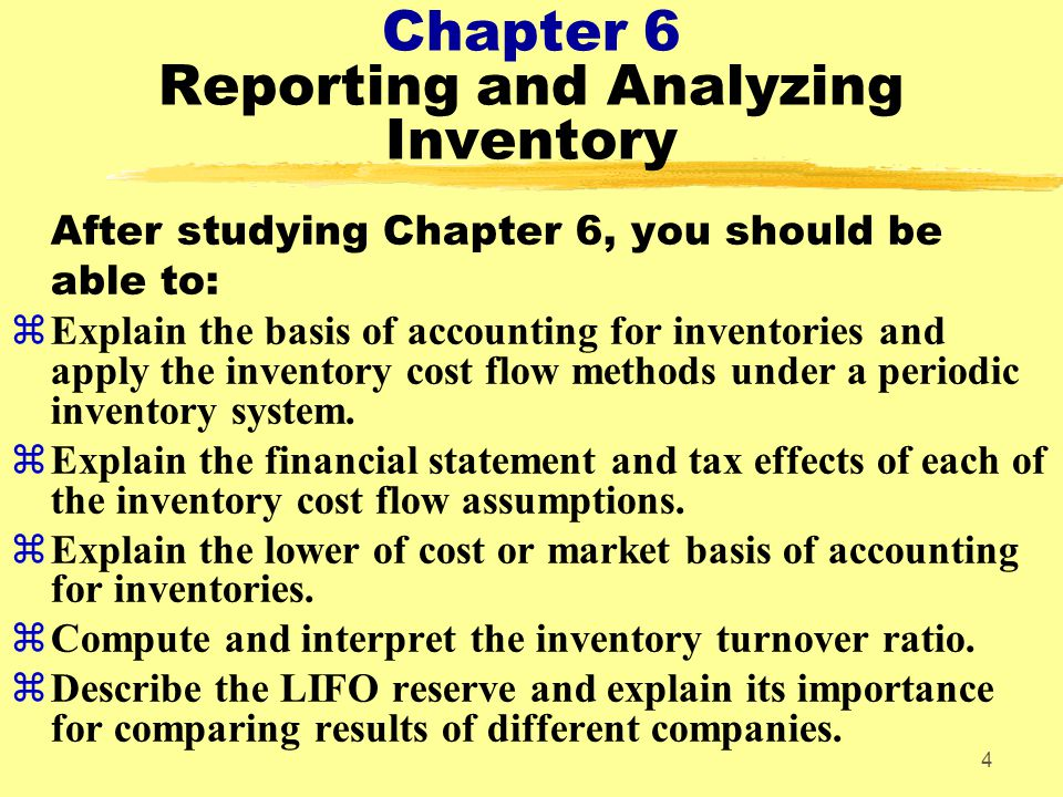 Chapter 6 Reporting and Analyzing Inventory