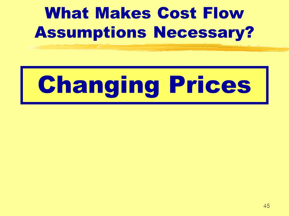 What Makes Cost Flow Assumptions Necessary