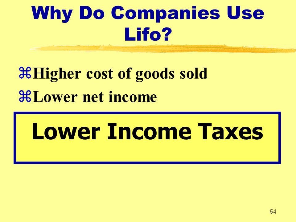 Why Do Companies Use Lifo