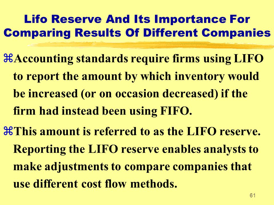 Lifo Reserve And Its Importance For Comparing Results Of Different Companies