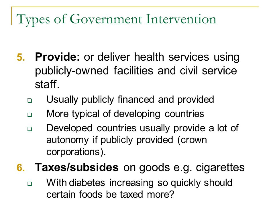 Types of Government Intervention