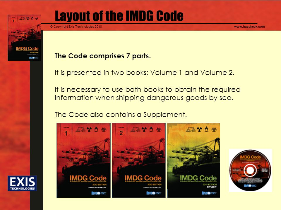 Layout of the IMDG Code The Code comprises 7 parts.