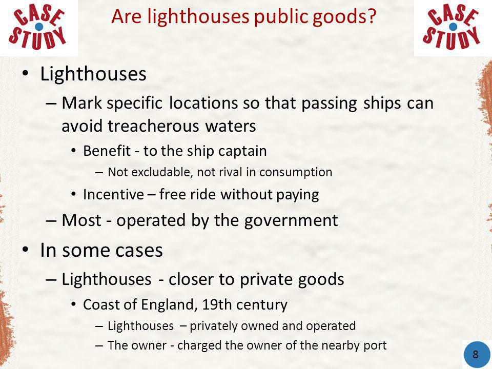 Are lighthouses public goods