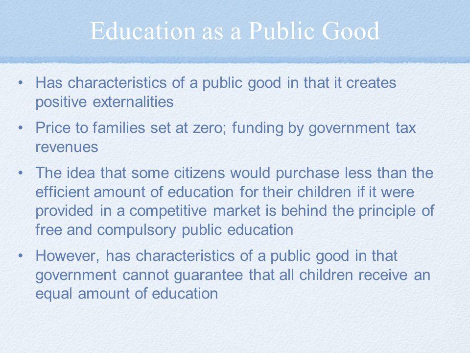 Education as a Public Good
