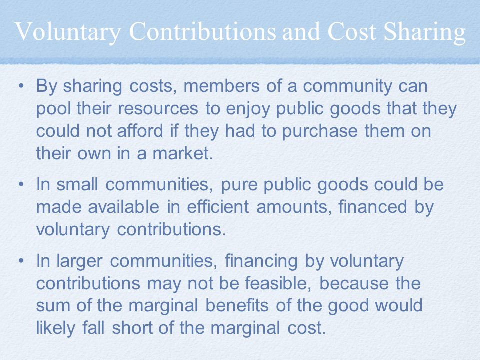 Voluntary Contributions and Cost Sharing