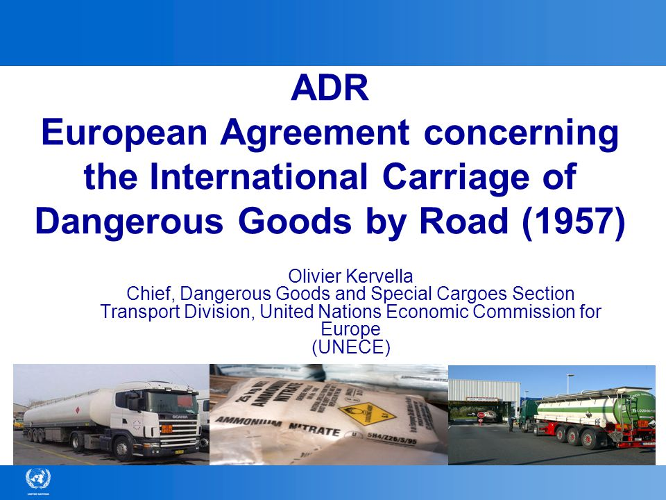 ADR European Agreement concerning the International Carriage of Dangerous Goods by Road (1957)