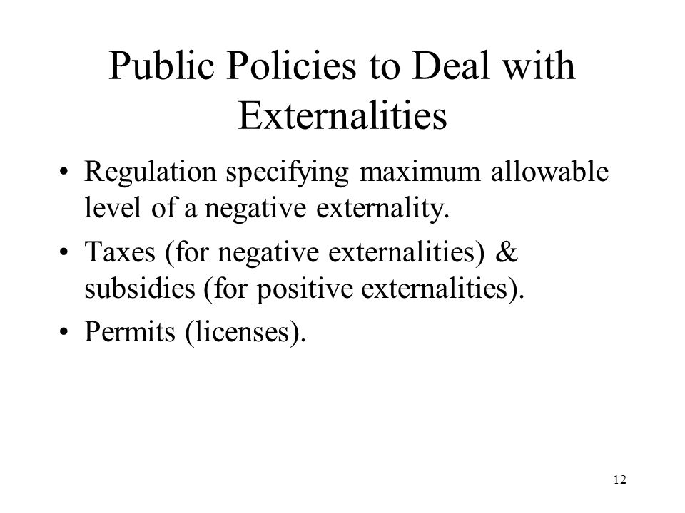 Public Policies to Deal with Externalities