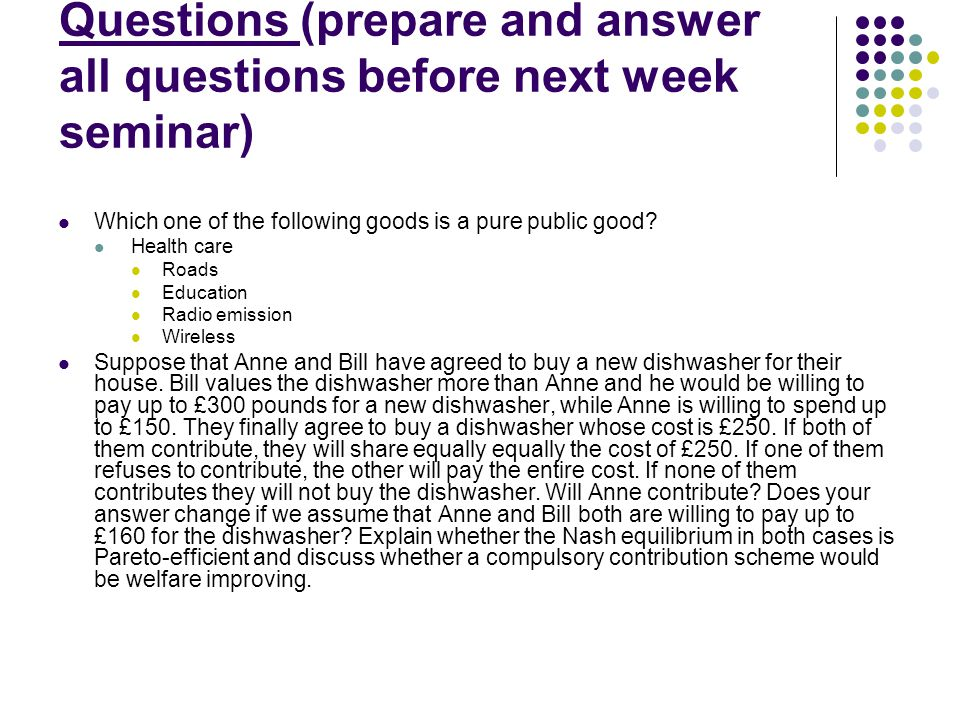 Questions (prepare and answer all questions before next week seminar)