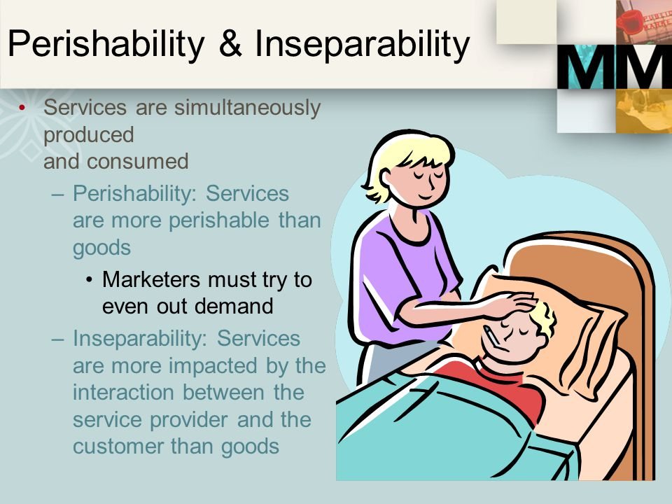 Perishability & Inseparability