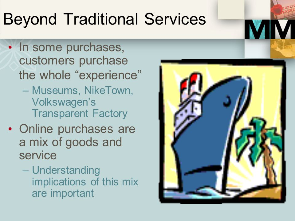 Beyond Traditional Services