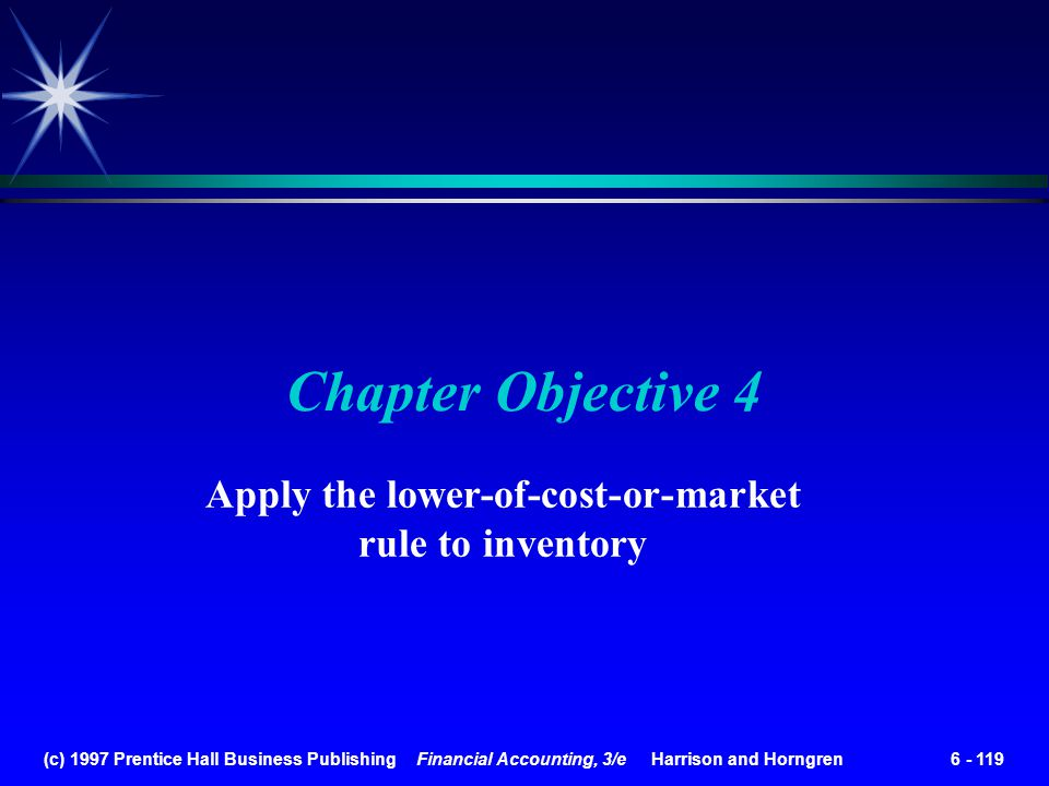 Apply the lower-of-cost-or-market rule to inventory