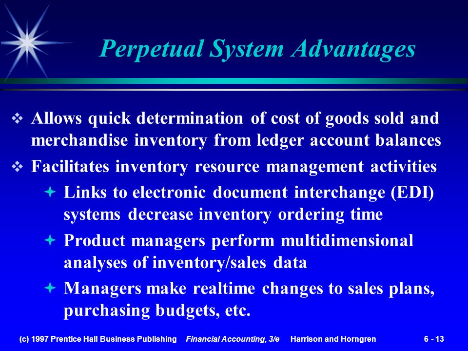 Perpetual System Advantages