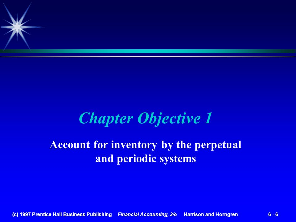Account for inventory by the perpetual and periodic systems