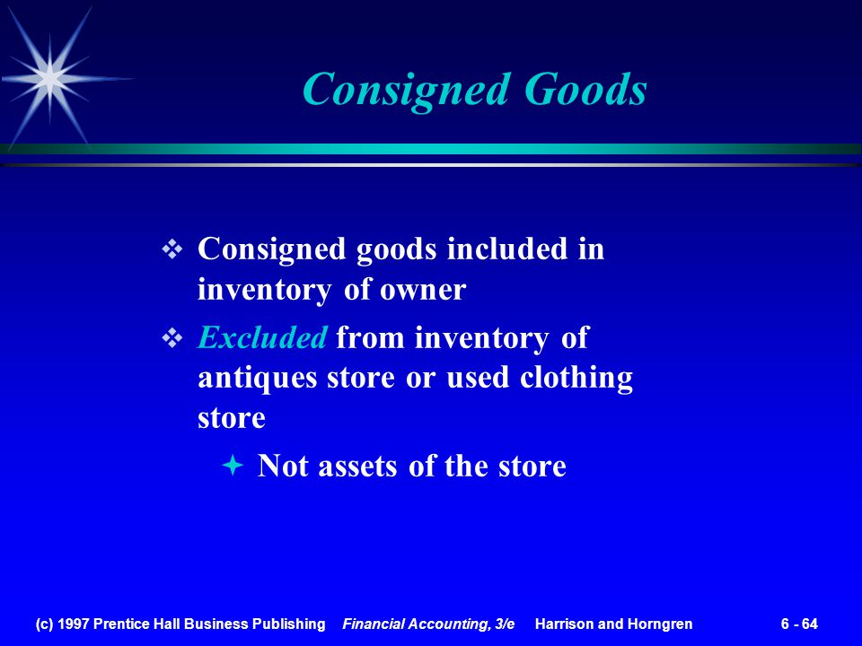 Consigned Goods Consigned goods included in inventory of owner