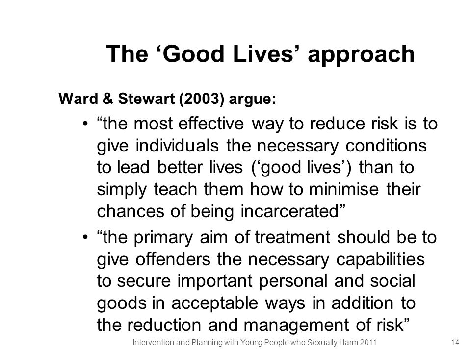 The 'Good Lives' approach