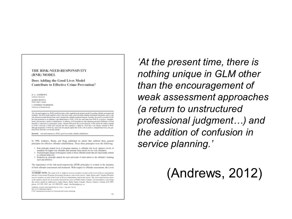 'At the present time, there is nothing unique in GLM other than the encouragement of weak assessment approaches (a return to unstructured professional judgment…) and the addition of confusion in service planning.'
