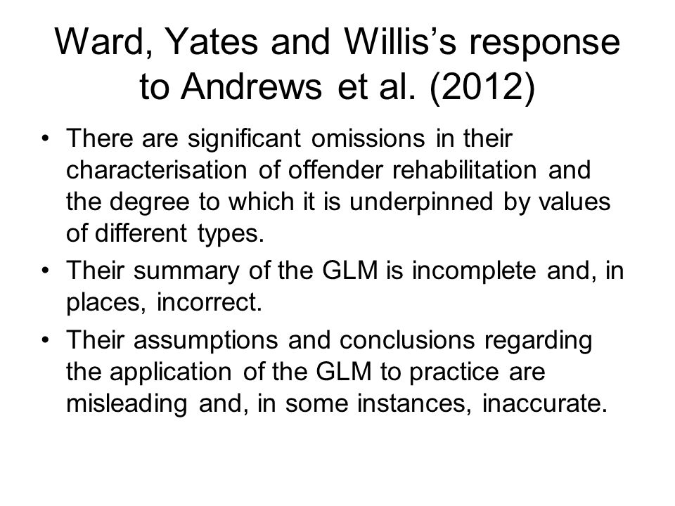 Ward, Yates and Willis's response to Andrews et al. (2012)