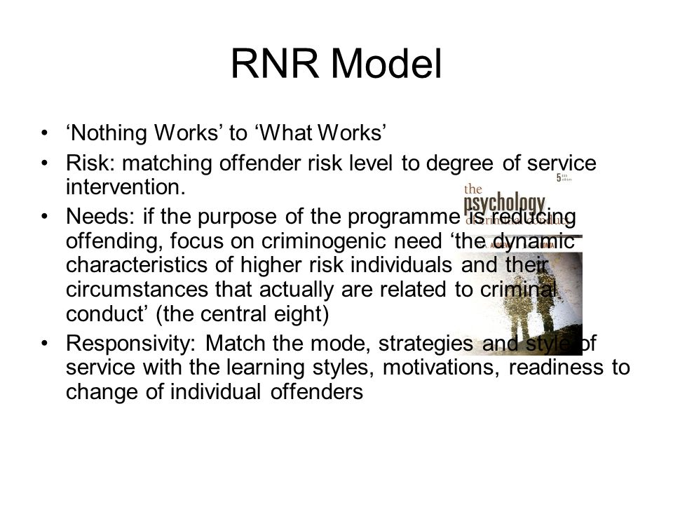RNR Model 'Nothing Works' to 'What Works'
