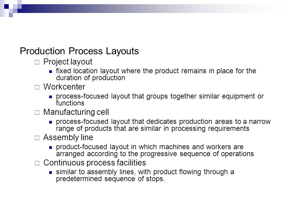 Production Process Layouts