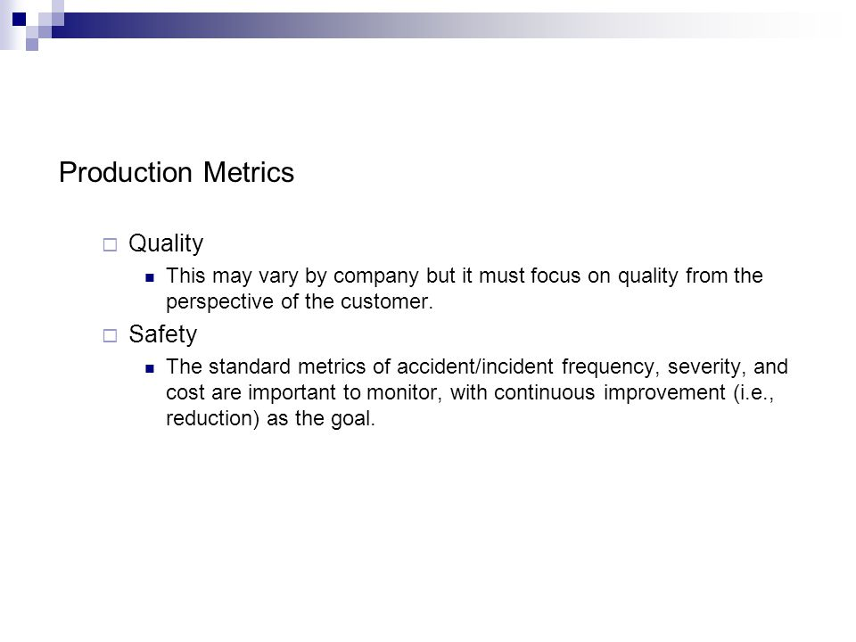 Production Metrics Quality Safety