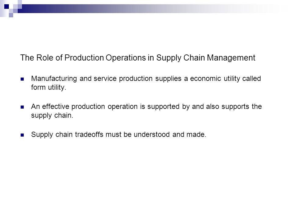 The Role of Production Operations in Supply Chain Management