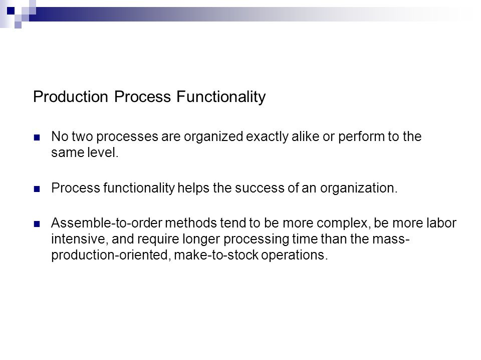 Production Process Functionality
