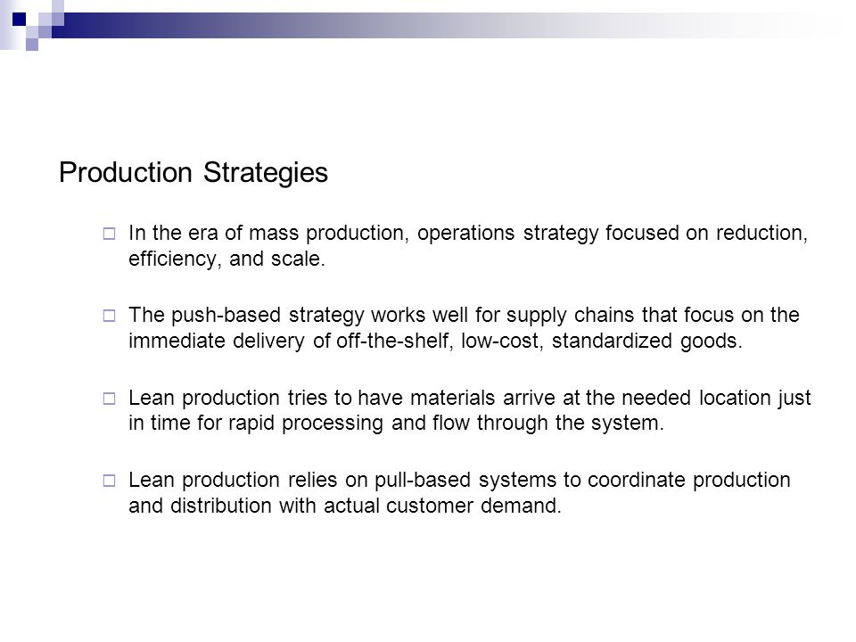 Production Strategies