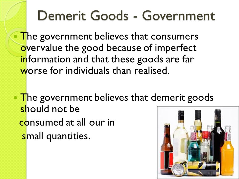 Demerit Goods - Government