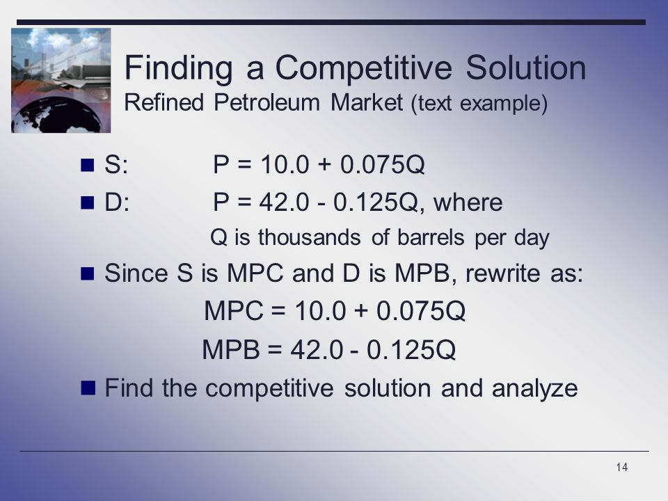 Finding a Competitive Solution Refined Petroleum Market (text example)