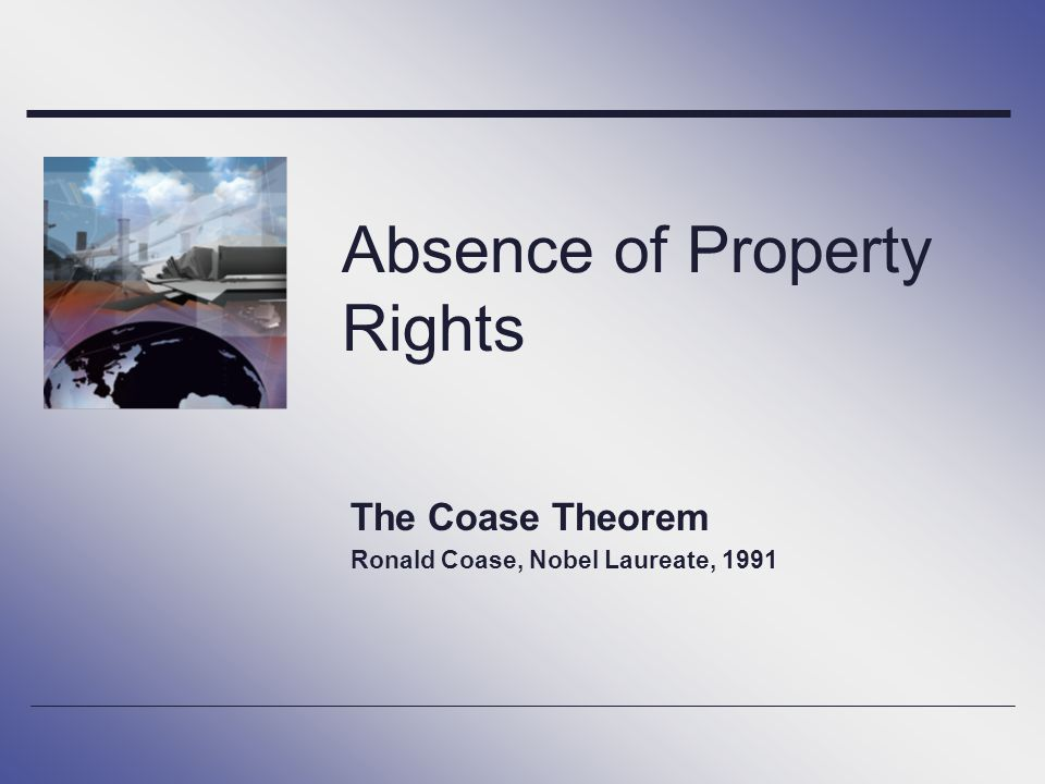Absence of Property Rights