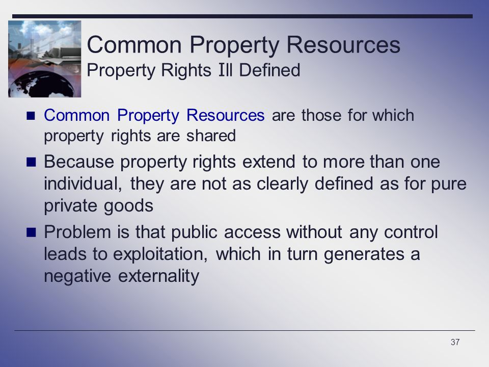 Common Property Resources Property Rights Ill Defined