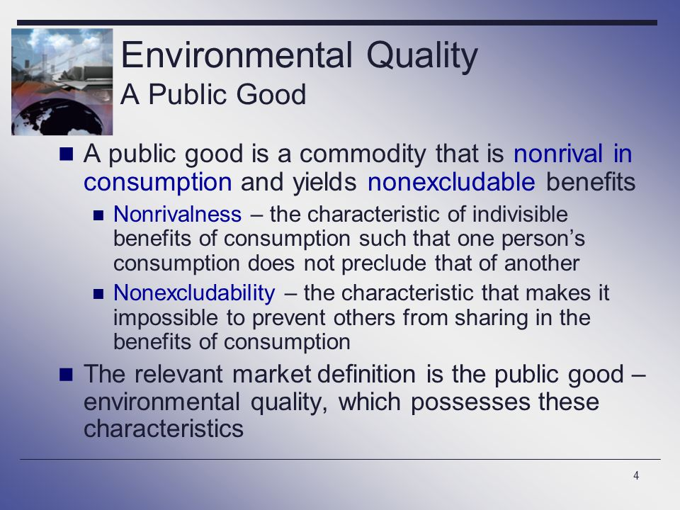 Environmental Quality A Public Good
