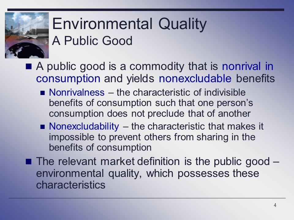 Environmental Quality A Public Good