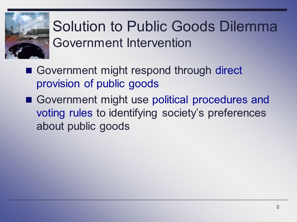 Solution to Public Goods Dilemma Government Intervention