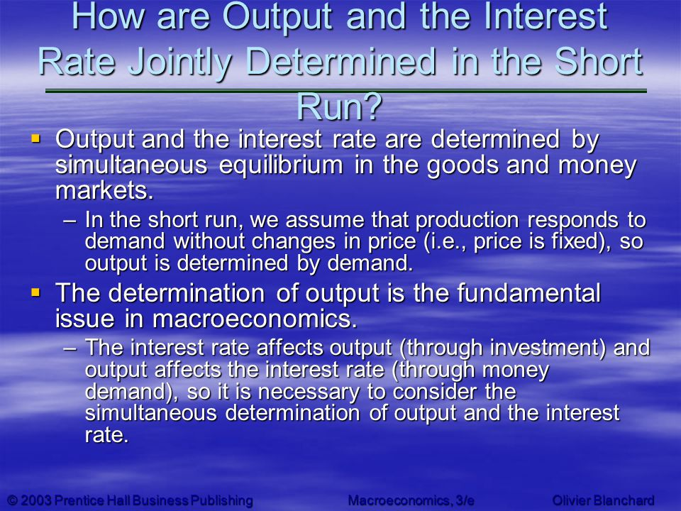 How are Output and the Interest Rate Jointly Determined in the Short Run