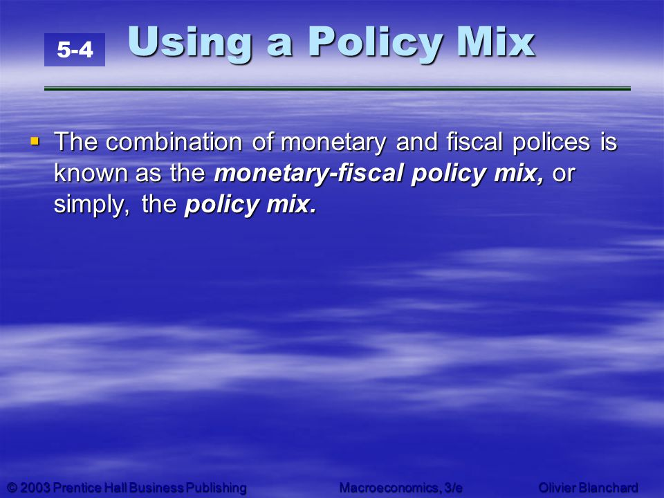 Using a Policy Mix 5-4.