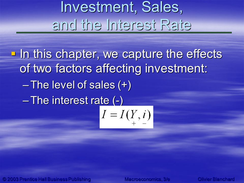 Investment, Sales, and the Interest Rate