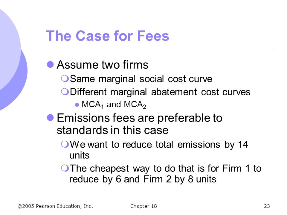The Case for Fees Assume two firms