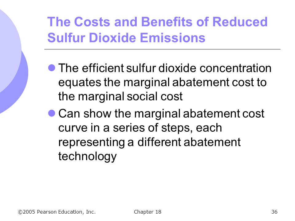 The Costs and Benefits of Reduced Sulfur Dioxide Emissions