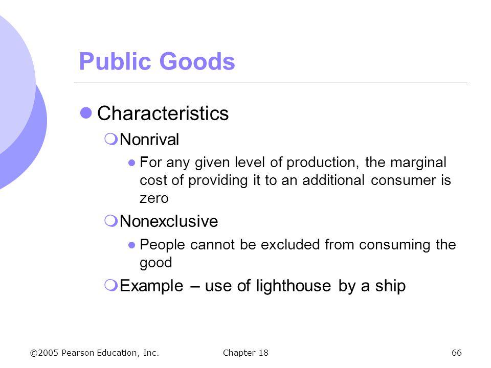 Public Goods Characteristics Nonrival Nonexclusive