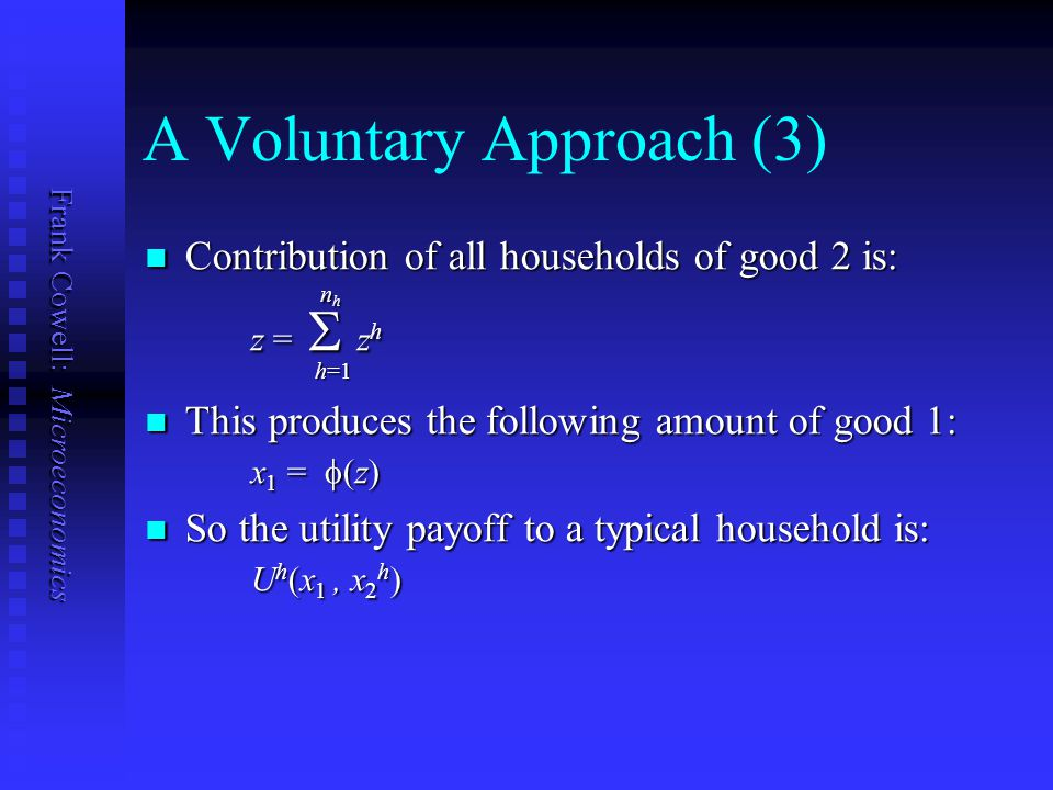 A Voluntary Approach (3)
